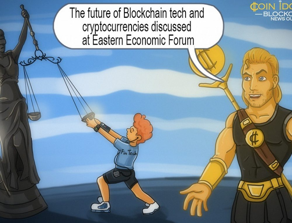 The Future of Blockchain Tech and Cryptocurrencies Discussed at Eastern Economic Forum